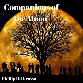 Companions of the Moon von Phillip DelGrosso