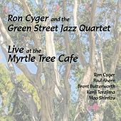 Live at the Myrtle Tree by Ron Cyger
