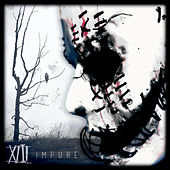 Impure by Xiii