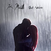 The Rain by K. Michelle