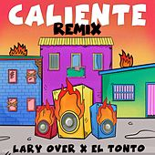 Caliente (Remix) by Lary Over