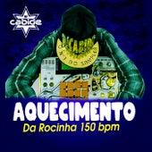 Aquecimento do Rocinha 150 BPM de DJ Cabide