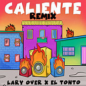 Caliente (Remix) de Lary Over