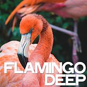 Flamingo Deep von Various Artists