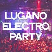 Lugano Electro Party de Various Artists