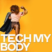 Tech My Body by Various Artists