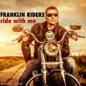 Ride with Me de Franklin Riders