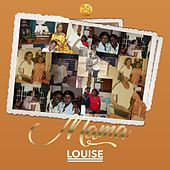 Mama by Louise