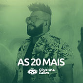 As 20 Mais by Silvanno Salles