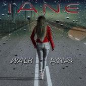 Walk Away van Iane