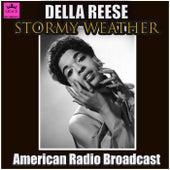 Stormy Weather (Live) von Della Reese