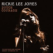 Dutch Courage di Rickie Lee Jones