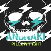 Pillow Figther de DJ Anunaki