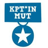 Kpt*in Mut by Monatslied