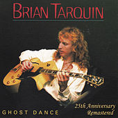 Ghost Dance - 25th Anniverary Remastered by Brian Tarquin