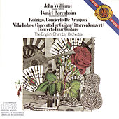 Rodrigo: Concierto de Aranjuez; Villa-Lobos: Concerto for Guitar and Small Orchestra de John Williams (g.)