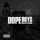 Dope Boys by Cara