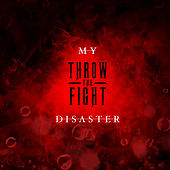 My Disaster de Throw The Fight