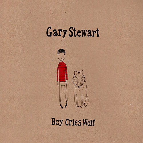 Boy Cries Wolf by Gary Stewart