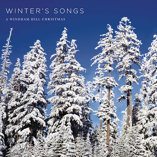 Winter's Songs: A Windham Hill Christmas by Various Artists
