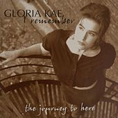 I Remember: The Journey to Here de Gloria Kae