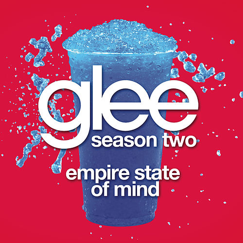 Empire State of Mind (Glee Cast Version) by Glee Cast