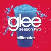 Billionaire (Glee Cast Version) by Glee Cast