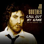 Call Out My Name de J.D. Souther