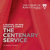 A Festival of Nine Lessons & Carols: The Centenary Service von Stephen Cleobury