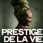 Prestige de la vie de Various Artists