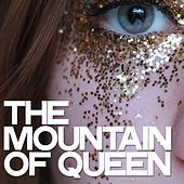 The Mountain of Queen by Various Artists
