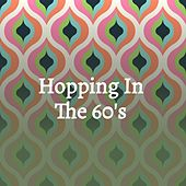 Hopping in the 60'S de Jackie Brenda Lee