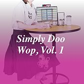 Simply Doo Wop, Vol. 1 by Brian Hyland, Duane Eddy, Four Preps, Brenda Lee, Claudine Clark, Helen Shapiro, The Beach Boys, Brothers Four, Demensions, Barry Mann, Bobby