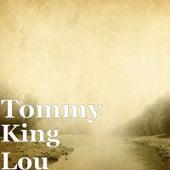 King Lou von Tommy
