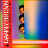 Uknowhatimsayin¿ de Danny Brown