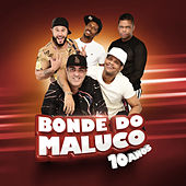 Bonde do Maluco: 10 Anos von Bonde do Maluco