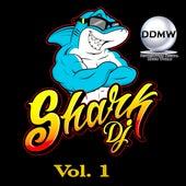 Shark Dj, Vol. 1 by Various Artists