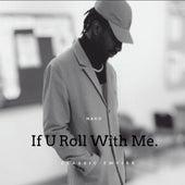 If U Roll with Me de Dee Nako