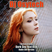 Dark Sky  (Remix Radio Edit) von DJ Osytech