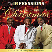 I'm Coming Home (For Christmas) de The Impressions