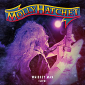 Whiskey Man (Live) de Molly Hatchet