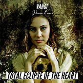 Total Eclipse of the Heart by Vangi