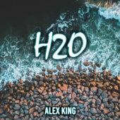 H2o by Alex King