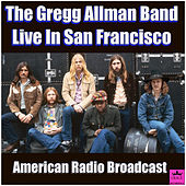 Live in San Fransisco (Live) by Gregg Allman