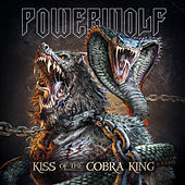 Kiss of the Cobra King (New Version 2019) by Powerwolf