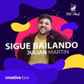 Sigue Bailando de Julian Martin