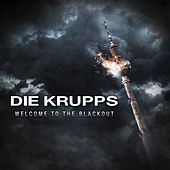 Welcome to the Blackout by Die Krupps
