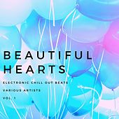 Beautiful Hearts (Electronic Chill out Beats), Vol. 1 de Various Artists