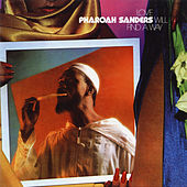 Love Will Find a Way (Expanded Edition) von Pharoah Sanders