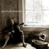 Big Lonesome by Marshall Chapman